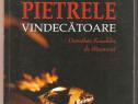 Pietrele Vindecatoare-Dorothee Koechlin de Bizemont