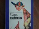 Fridolin - Franz Caspar / R7P1F E
