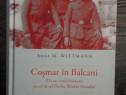 Istorie anna wittmann cosmar in balcani
