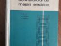 Cartea bobinatorului de masini electrice - C. Bala / R2P2S