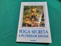 Yoga secretă a puterilor divine / julius evola/ 1995