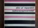 Abc-ul repararii radioreceptoarelor - W. Trusz / R2F