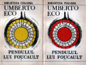 Pendulul lui Foucault de Umberto Eco (2 vol.)