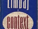Limba si context –Problemelma limbajului in conceptia exprim