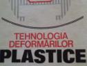Tehnologia deformarilor plastice