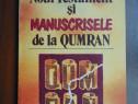 Noul Testament si manuscrisele de la Qumran - A. Negoita