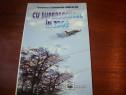 Cu supersonicul in zbor - Comandor Ctin Iordache (dedicatie)