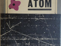 A. Romer - Nepotolitul atom, 1966, 156 pag.