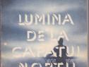 Lumina de la capatul noptii Autor(i): Ion Ariesanu