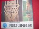 Macrameuri ( format mai mare, cu multiple modele ) *
