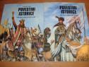 Povestiri istorice vol 1 si 2 ( format mare, cu ilustratii )
