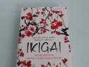 Ikigai secrete japoneze pentru o viata lunga