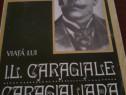 Viata lui I.L.Caragiale Caragialiana