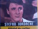 Ștefan Iordache Băiatul de cartier care a dominat scena rom