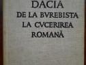Dacia de la Burebista la cucerirea romana - H. Daicoviciu