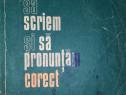 Invatam sa scriem si sa pronuntam corect (pt. clasele 2-4)