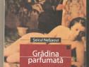 Gradina Parfumata-Seicul Nefzaoul