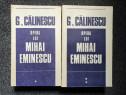 Opera lui mihai eminescu - g. calinescu (2 volume)