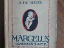 Margelus, comedie in 3 acte - A, De Herz 1921 / R3P4F