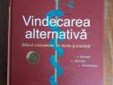 Vindecarea alternativa - Metode, aplicare, autotratare / R3S