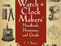 Carte despre ceasornicarie si reparatie ceasuri