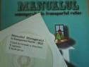 Dorin Lungu Manualul managerului in transportul rutier cu CD