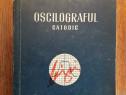Oscilograful catodic - Morton Nadler / R2P1S