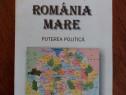 Romania Mare, puterea politica - Eugen Stanescu / R2P1F