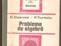 C.Cosnita-F.Turtoiu-Probleme de algebra