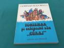 Tomismar și echipajul său curaj/ hortenzia teodorescu/1982