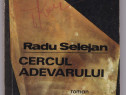 Cercul adevarului Autor(i): Radu Selejan