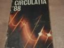 """Cartea """"Circulația 88"""""""