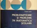 Problematizare si probleme in matematica scolara, 1978