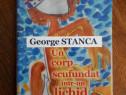 Un corp scufundat intr-un lichid - George Stanca (autograf)