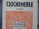 Carte veche gabriel chevallier clochemerle limba franceza