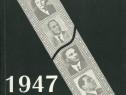 Cartea 1947 Romania istorie in documente, inceput comunism