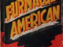 Furnalul american, 1943, carte rara tradusa de C. Noica