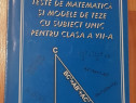 Teste de matematica si modele de teze cu subiect unic VII