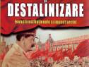 Carte istorie Stalinizare si destalinizare regimul comunist