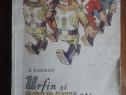 Urfin si soldatii sai de lemn - A. Volkov / R8P5S
