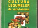 Cultura legumelor de vara-toamna-Victor Popescu