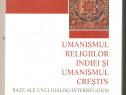 Umanismul religiilor Indiei si umanismul crestin