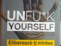 UNFUC*K Yourself