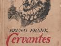 Cervantes-un roman de Bruno Frank