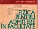 Fizica pentru admitere in facultate, Volumele I si II