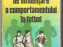 Mecanisme de influentare a comportamentului in fotbal