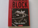 Dans la abator – Lawrence Block