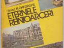 Eternele reintoarceri Autor(i): Fanica N.Gheorghe