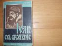 Ivan cel Groaznic - Andre Beucler ( 1938 ) *